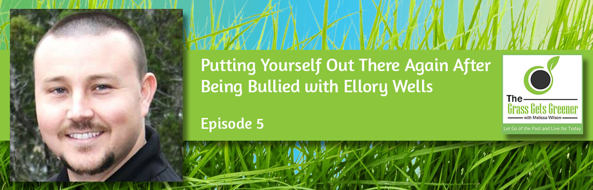 Putting Yourself Out There Again After Being Bullied