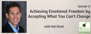 Achieving Emotional Freedom by Accepting What You Can't Change