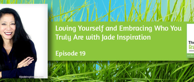 Loving Yourself and Embracing Who You Truly Are