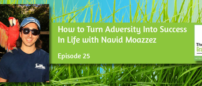 How to Turn Adversity Into Success In Life