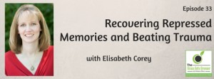 Recovering Repressed Memories and Beating Trauma