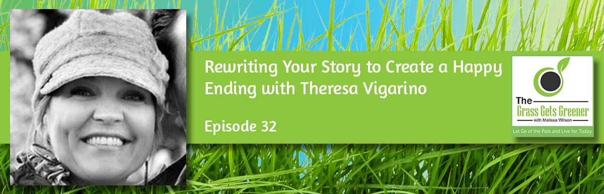 Rewriting Your Story to Create a Happy Ending