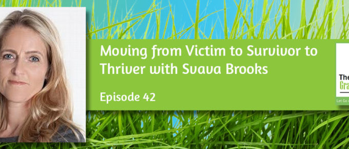 Moving from Victim to Survivor to Thriver