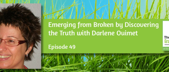 Emerging from Broken by Discovering the Truth