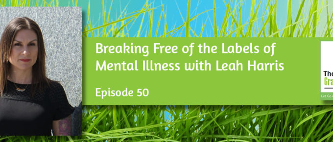 Breaking Free of the Labels of Mental Illness