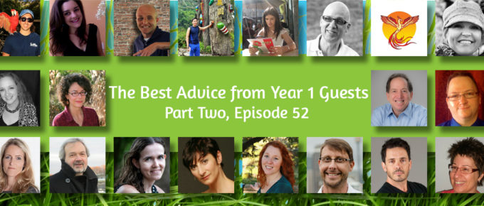 The Best Advice from Year 1 Guests, Part Two