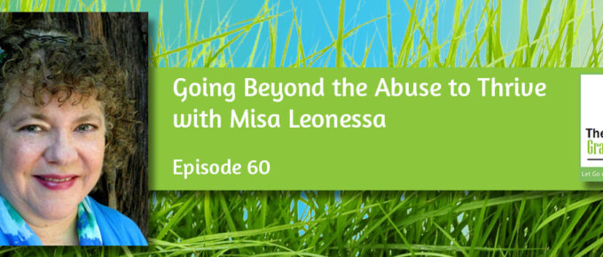 Going Beyond the Abuse to Thrive