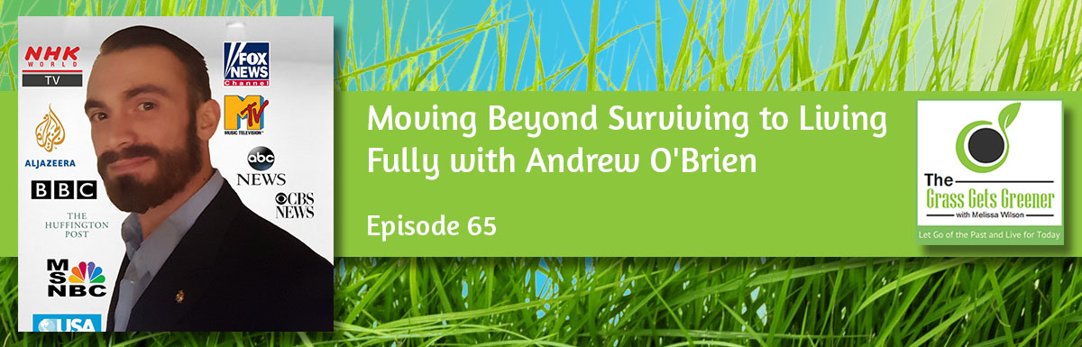 Moving Beyond Surviving to Living Fully