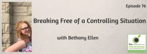 Breaking Free of a Controlling Situation