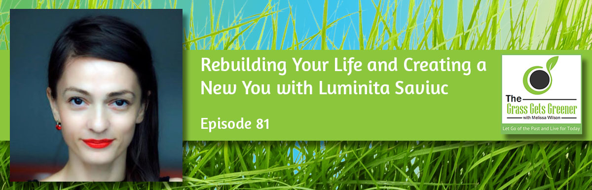 Rebuilding Your Life and Creating a New You