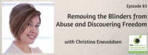 Removing the Blinders from Abuse and Discovering Freedom