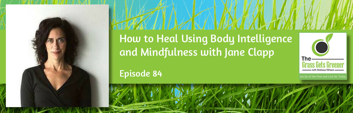 How to Heal Using Body Intelligence and Mindfulness