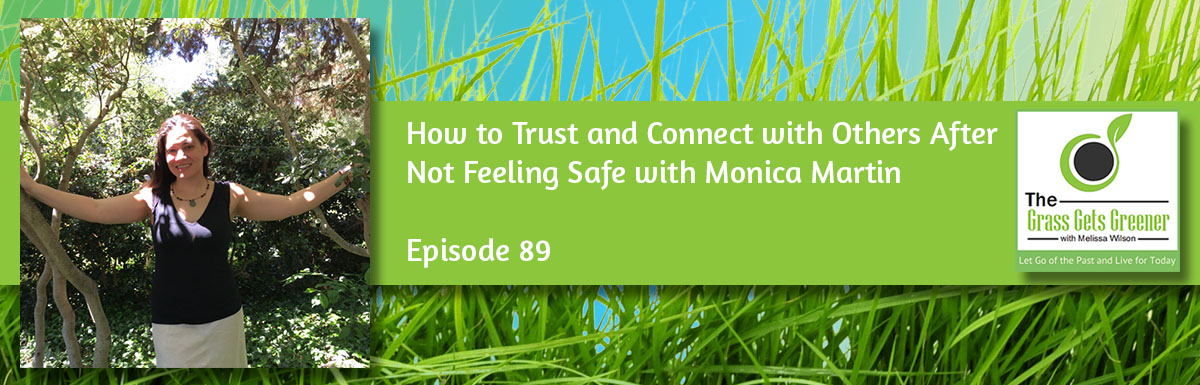 How to Trust and Connect with Others After Not Feeling Safe