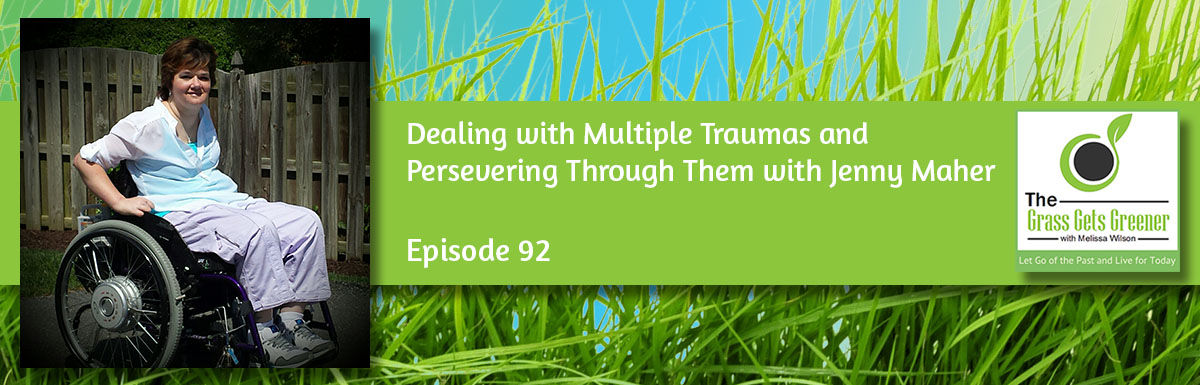 Dealing with Multiple Traumas and Persevering Through Them