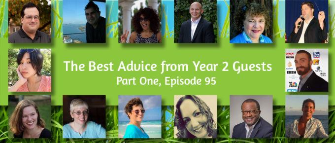 The Best Advice from Year 2 Guests, Part One