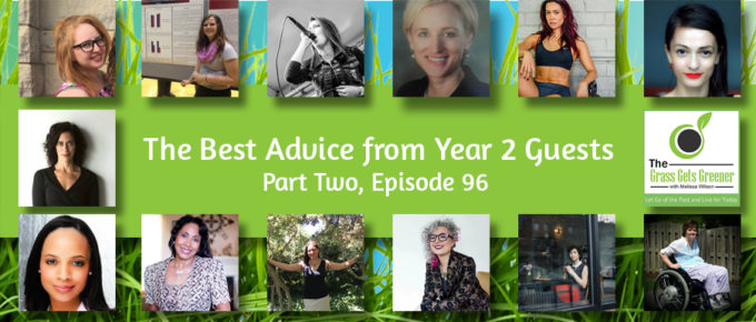 The Best Advice from Year 2 Guests, Part Two