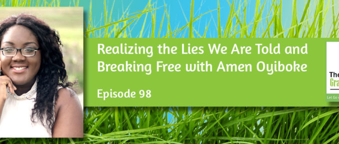 Realizing the Lies We Are Told and Breaking Free