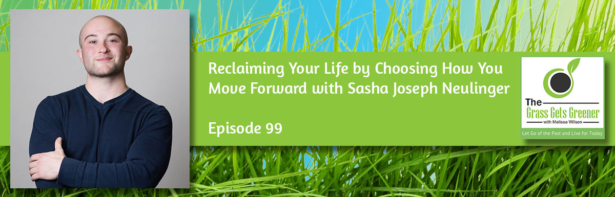 Reclaiming Your Life by Choosing How You Move Forward