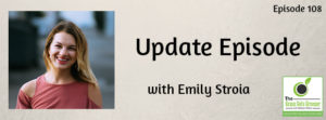 Update Episode: Emily Stroia