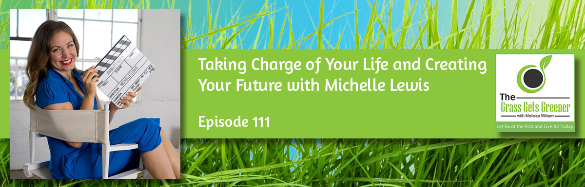 Taking Charge of Your Life and Creating Your Future