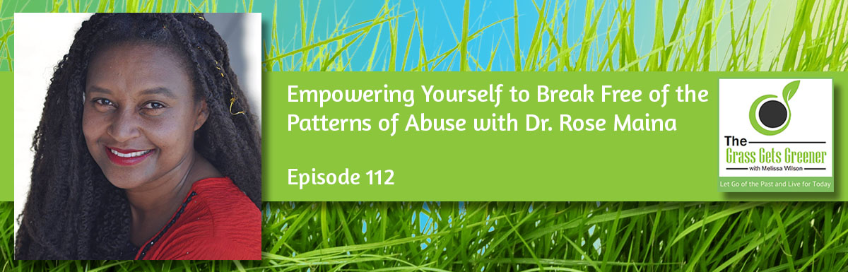 Empowering Yourself to Break Free of the Patterns of Abuse