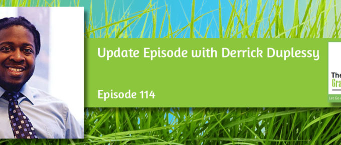 Update Episode: Derrick Duplessy