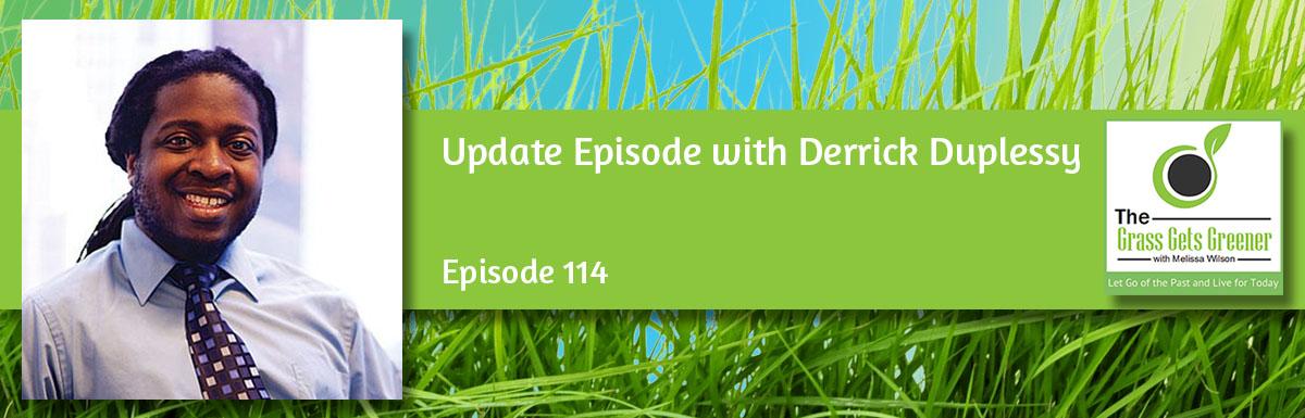 Update Episode: Derrick Duplessy