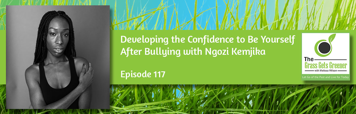 Developing the Confidence to Be Yourself After Bullying