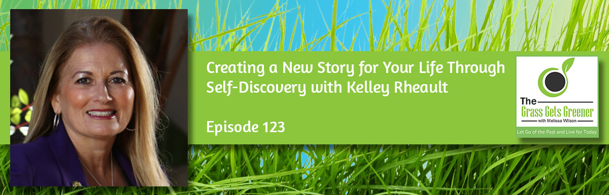 Creating a New Story for Your Life Through Self-Discovery