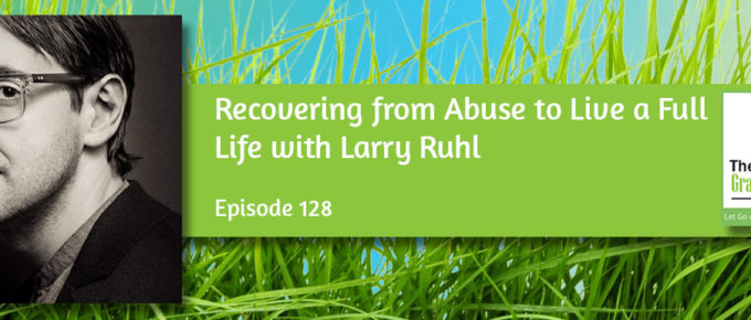 Recovering from Abuse to Live a Full Life