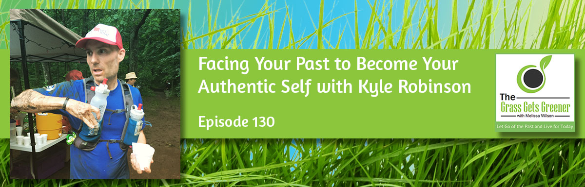 Facing Your Past to Become Your Authentic Self
